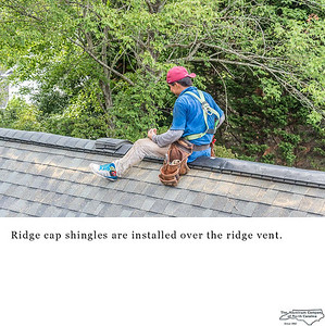 Ridge cap shingles are installed over the ridge vent.