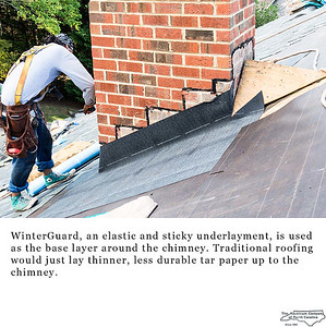 WinterGuard, an elastic and sticky underlayment, is used as the base layer around the chimney. Traditional roofing would just lay thinner, less durable tar paper up to the chimney.