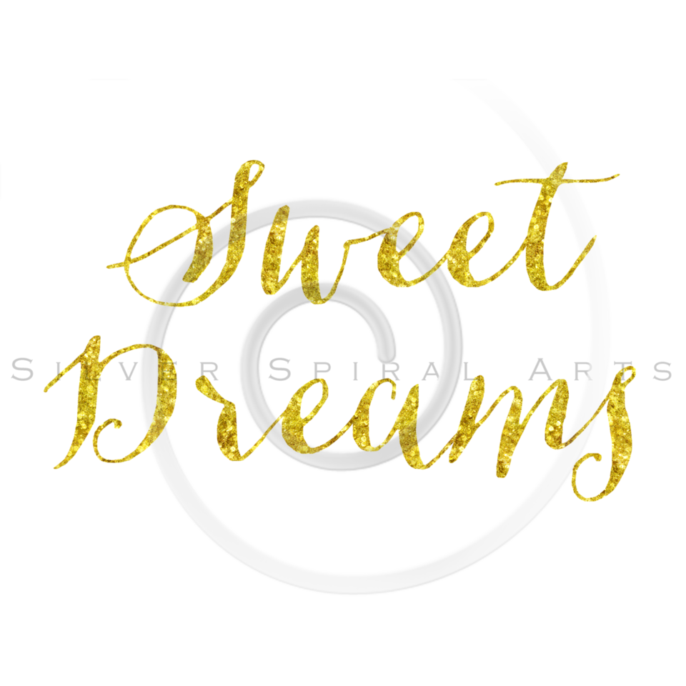 Sweet Dreams Gold Faux Foil Glitter Metallic Quote Isolated on White Background