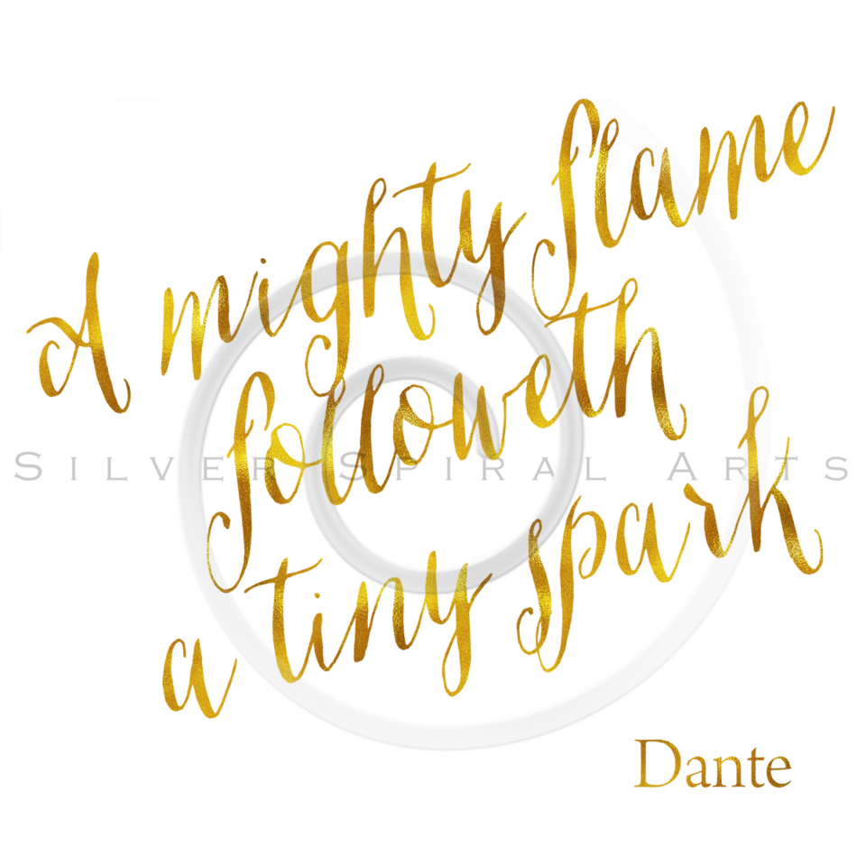 A Mighty Flame Followeth a Tiny Spark Gold Faux Foil Metallic Glitter Dante Quote Isolated on White Background