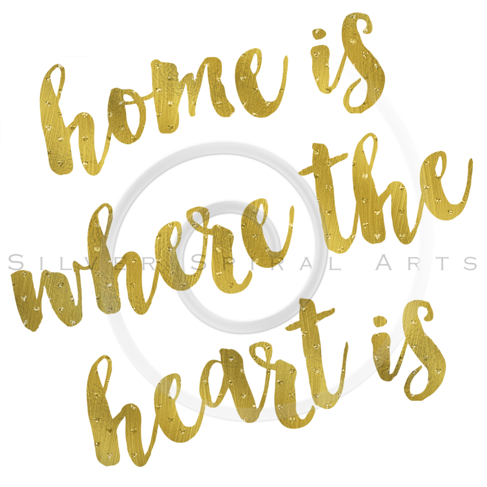 Home Is Where The Heart Is Gold Faux Foil Metallic Glitter Quote Isolated on White Background