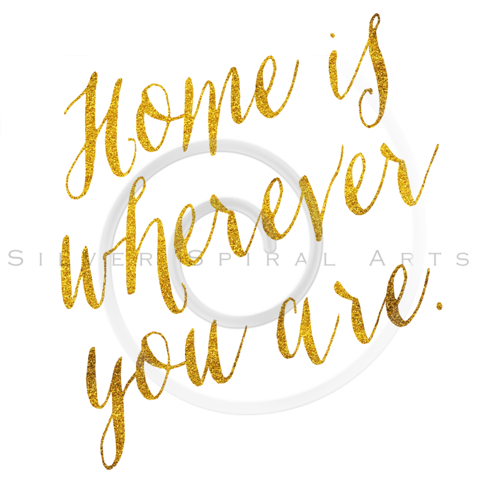 Home Is Wherever You Are Gold Faux Foil Metallic Glitter Quote Isolated on White Background