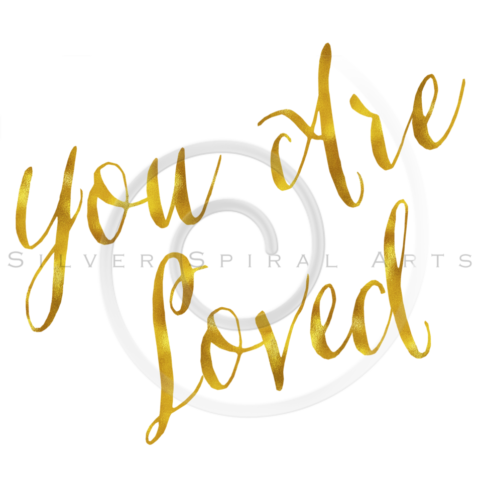 You Are Loved Gold Faux Foil Metallic Glitter Quote on White Background
