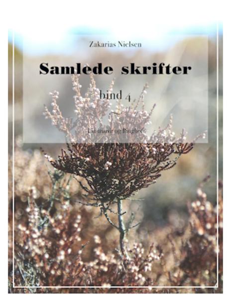 """ Samlede Skrifter. Bind 4"", Zakarias Nielsen book cover"