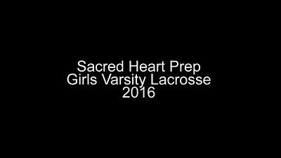 SHP Lacrosse 2016 Slide Show