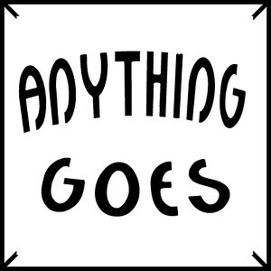 ANYTHING GOES! SWMHS