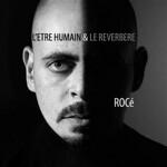 """NOUVEL ALBUM<br />  """"L'ÊTRE HUMAIN ET LE RÉVERBÈRE"""""""