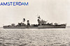 1958 to 1980 - AMSTERDAM (D819) - Friesland Class Destroyer - 3070 tons - 116.0 x 11.7 - 1958 Amsterdam Dockyard - 4x120mm, 6x40mm, 8x357mm ASROC - 36 knots - 1980 to Peru as VILLAR (DD77), 1991 decommisioned.