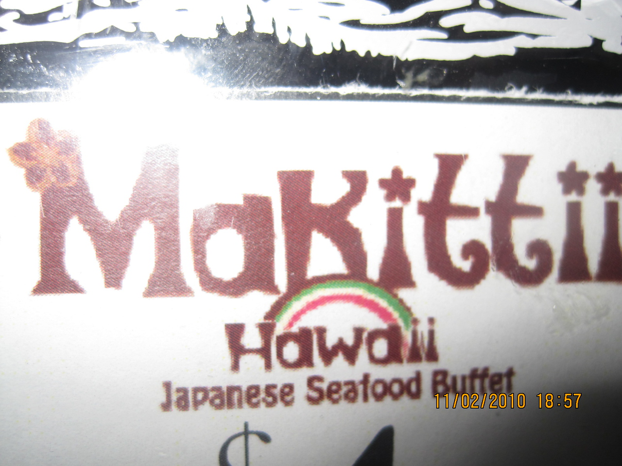"""Creative way of spelling """"My Kitty""""... it's Japanese """"MaKittii"""".. new restaurant in Waikiki.. attracted most Japanese tourists in town."""