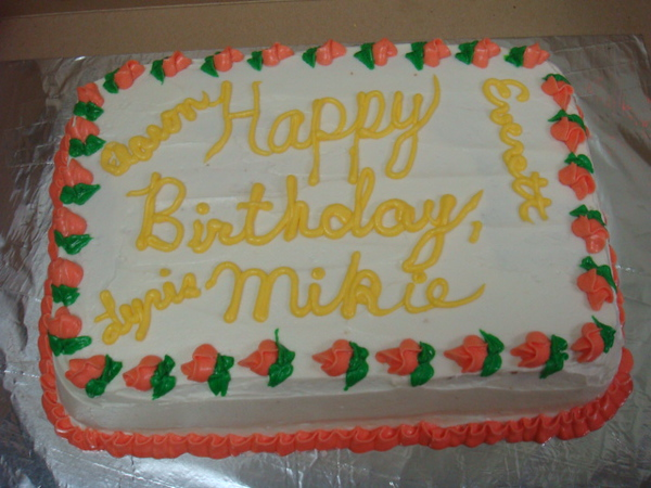 Birthday cake for many people .. Mikie-our MRO, Aaron, Everett, and Lyris..