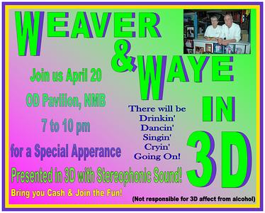 2013 Weaver & Waye in 3D