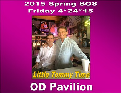 2015 SOS - Friday 04-24-15 at the ODP Little Tommy