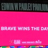 Brave Wins The Day