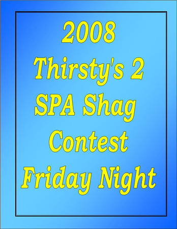 2008 Thirsty's 2 SPA Shag Contest