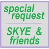 special request skye friends cover