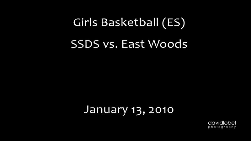 2010-01-13 SSDS Basketball vs. East Woods.
