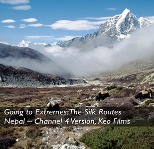 Going to Extremes: The Silk Routes- Nepal