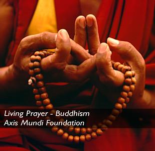 Living Prayer - Buddhism