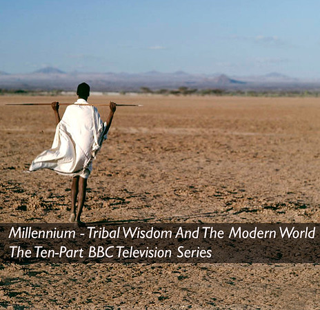 Millennium - Tribal Wisdom And The Modern World