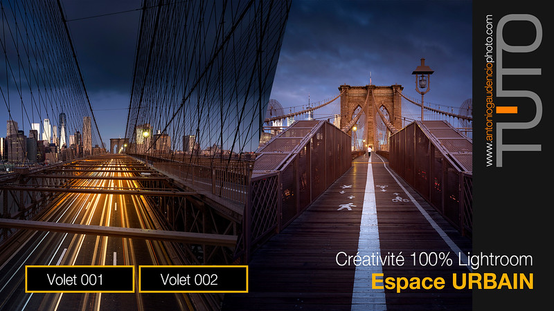 TUTORIEL TUTO PRISE DE VUE LIGHTROOM PHOTOSHOP ANTONIO GAUDENCIO