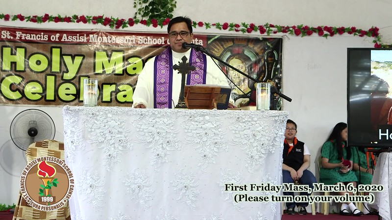 SFAMSC First Friday Mass Homily March 6, 2020