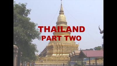 THAILAND, Pt. 2