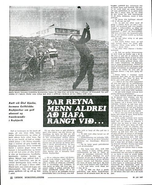 Morgunblaðið Lesbók, 30. júlí 1967 - Timarit.is Viðtal við Ólaf Bjarka Ragnarsson, formann Golfklúbbs Reykjavíkur í Lesbók Morgunblaðsins sumarið 1967.
