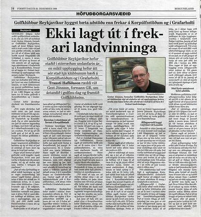 Viðtal í Morgunblaðinu við Gest Jónsson, formann GR. Meðal annars rætt um nýja völlinn á Korpúlfsstöðum og framtíðaráform klúbbsins.
