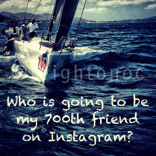 Who is going to be my 700th friend on Instagram?  #700 gets a sailing journal. 701-1000 get 15% off prints & downloads. Coupon: Friends15