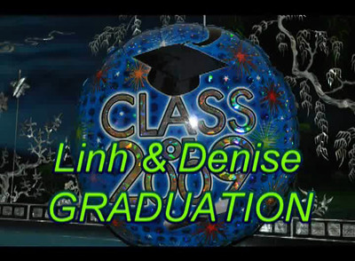 2009_Linh&Denise 's Graduation - Video