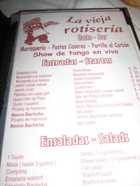 La Boca is a swinging district of BA. On Friday, July 9th, those students who had been in UY got a tour led by Mr. Z. At this restaurant there was tango dancing shows and the diners even danced with pros. It is called The Old Grill and this was the menu.