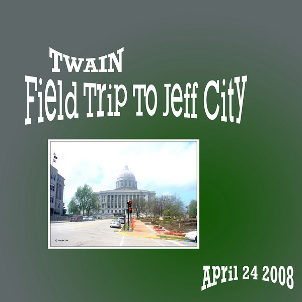 4th Grade Field Trip To Jefferson City - April 24 , 2008