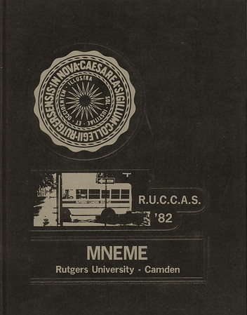 Rutgers Camden Mneme 1982 Yearbook