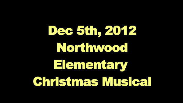 Northwood Elementary - Christmas Musical