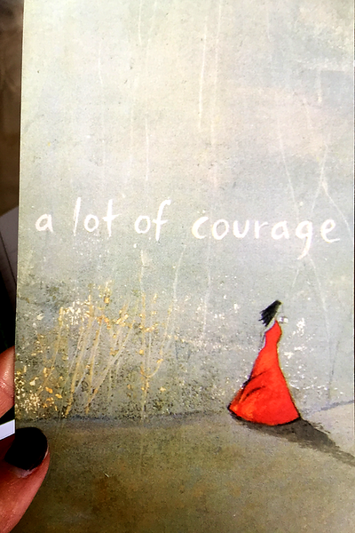 A Lot of Courage