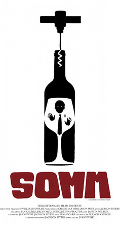 "Wine: If you're a bit of a wino, check this movie out. ""Somm"""