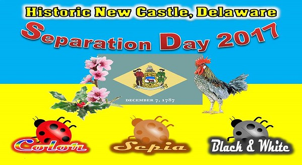 Separation Day Historic New Castle, DE 2017