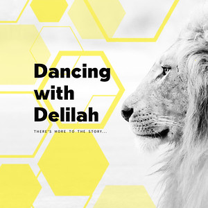 Dancing with Delilah