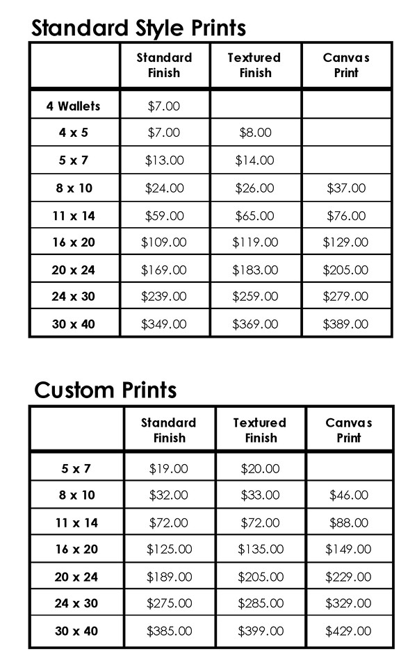 <h3>ENLARGEMENT PRICING</h3> (click on price list for larger view)  There is a wide variety of options when it comes to your final prints and enlargements.  You can order anything from wallets to 30x40 custom canvas prints and virtually anything in between.    We control every aspect of the printing process to ensure you receive the highest quality enlargements.  All enlargements are printed on a high-end professional printer with premium papers, archival inks and they are lacquer sprayed for added protection which give them a lifespan of 80 to 100 years.  We retouch all enlargements to eliminate most blemishes, eyeglass flare and other imperfections.  If need be we have the option for custom computer retouching to open eyes, swap heads or expressions or add individuals to a group shot.  This custom computer work pricing may vary based on the complexity of the changes.  You also have a number of options when it comes to the style and finish of your prints.  All photos are captured as extremely high-quality, large digital files in the color mode.  As a result you can have prints made in color, black & white, sepia toned, colorized, soft focus or any number of custom print styles.  You have the option of several different finishes which include standard lacquer sprayed, textured lacquer sprayed or custom canvas.    Standard Prints include color, black & white, sepia toned, antiqued, pastel, soft focus or vignetted.  Custom Prints include selective color as well as prints requiring significant computer reworking such as opening eyes and head swaps.    All enlargements 11 x 14 and larger are mounted on mat board and are ready for framing.   All canvas enlargements are printed on canvas material and mounted on extra heavy mount board.