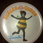 Burger Queen pin