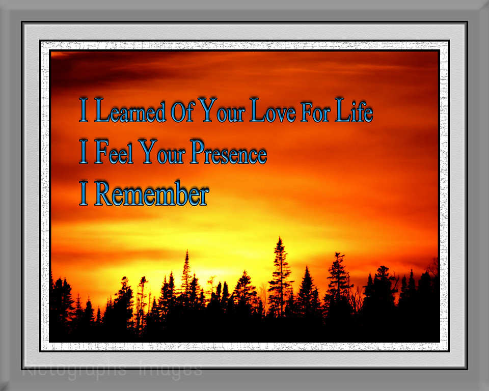 I Remember, Photo Poem, Rictographs Images
