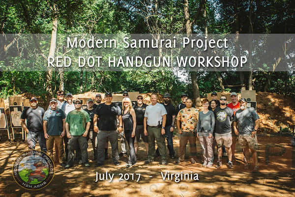 July 2017 | Modern Samurai Project - Red Dot Handgun Workshop