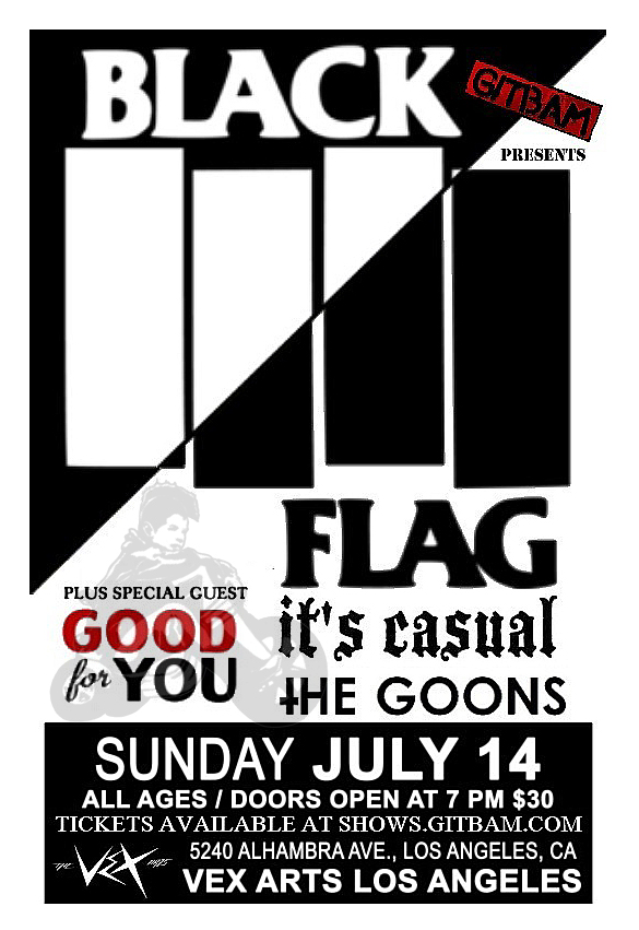 Black Flag in Los Angeles at The VEX - July 14, 2013