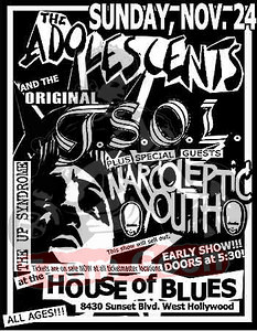 The Adolescents - TSOL - Narcoleptic Youth - at The House of Blues - Hollywood, CA