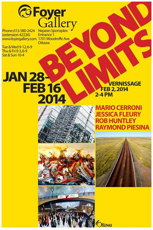 Beyond Limits. January 28 to February 16, 2014 exhibition by members of the Foyer Gallery. Nepean Sportsplex, Woodroffe Avenue, Ottawa, Ontario, Canada.