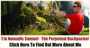 I'm Nomadic Samuel - The Perpetual Backpacker