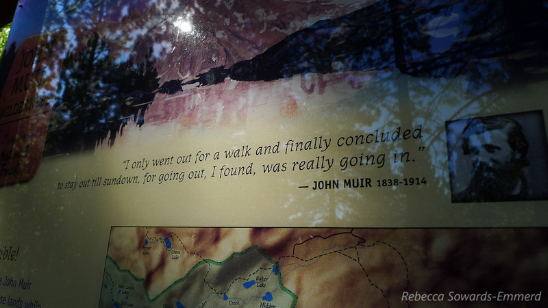 One of my favorite john muir quotes at the trailhead