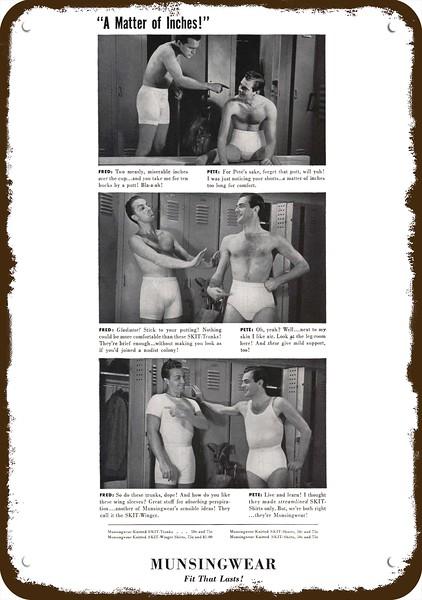 1940 MUNSINGWEAR Mens Underwear REPLICA METAL SIGN GAY FRED /& PETE TALK INCHES
