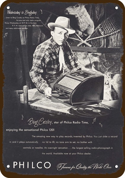 1947 PHILCO 1201 RADIO PHONOGRAPH Vintage Look REPLICA METAL SIGN BING CROSBY