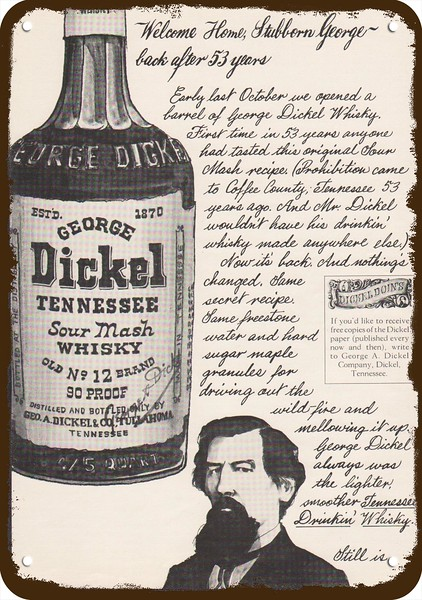 1965 GEORGE DICKEL TENNESSEE SOUR MASH WHISKY Vintage Look REPLICA METAL SIGN